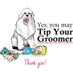 Tip Your Groomer!